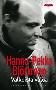 Valkoista valoa Hannu-Pekka Björkman