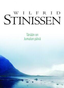 Tänään on Jumalan päivä Wilfrid Stinissen