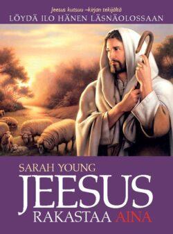 Jeesus rakastaa aina Sarah Young