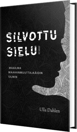 Silvottu sielu Ulla Dahlen