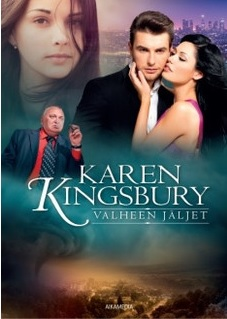 Valheen jäljet Karen Kingsbury