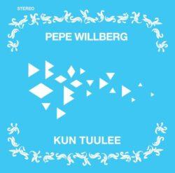 Kun tuulee Pepe Willberg