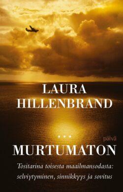 Laura Hillenbrand - Murtumaton