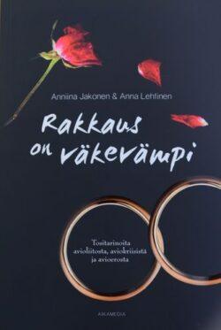 Rakkaus on väkevämpi Anniina Jakonen ja Anna Lehtinen