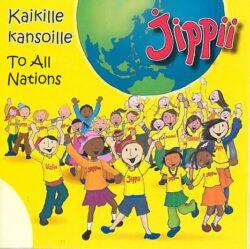 Kaikille kansoille CD - Jippii