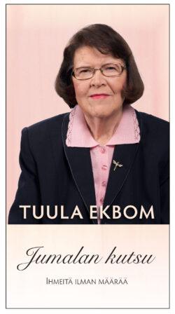 Jumalan kutsu - Tuula Ekbom