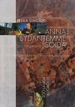 Anna Sydantemme Soida Pekka Simojoki
