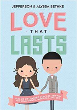 Love that lasts - Jefferson and Alyssa Bethke