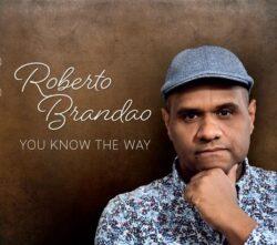 You know the way Roberto Brandos