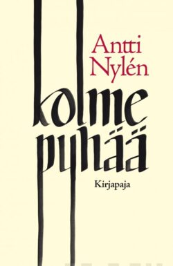 Kolme pyhää Antti Nylen