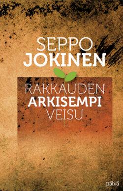 Rakkauden arkisempi veisu Seppo Jokinen