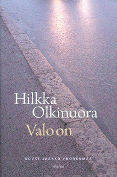 valo onHilkka Olkinuora, kuvat Jaakko Vuorenmaa