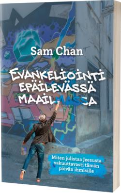 Evankeliointi epäilevässä maailmassa Sam Chan