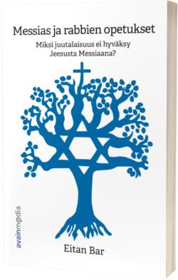 Messias ja rabbien opetukset Eitan Bar