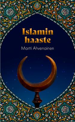 Islamin haaste Martti Ahvenainen