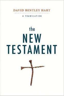 The New Testament a translation David Bentyel Hart