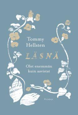 Läsnä Tommy Hellsten