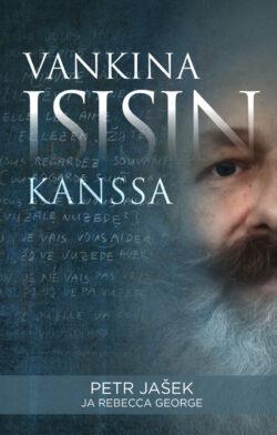 Vankina Isisin kanssa Peter Jašek